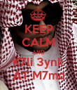 KEEP CALM AND K7li 3ynk AT M7md - Personalised Poster large