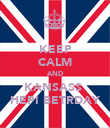 KEEP CALM AND KANSASS  HEPI BETRDAY - Personalised Poster large