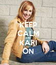 KEEP CALM AND KARI ON - Personalised Poster large