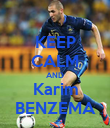 KEEP CALM AND Karim BENZEMA - Personalised Poster large