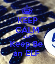 KEEP CALM AND Keep Be  an ELF  - Personalised Poster large