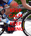 KEEP CALM AND KEEP BIKING - Personalised Poster large