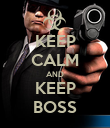 KEEP CALM AND KEEP BOSS - Personalised Poster large