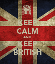 KEEP CALM AND KEEP BRITISH - Personalised Poster large