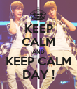KEEP CALM AND KEEP CALM DAY ! - Personalised Poster large