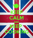 KEEP CALM AND KEEP  COOKING - Personalised Poster large