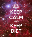 KEEP CALM AND KEEP DIET - Personalised Poster large