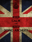 KEEP CALM AND KEEP DOING ARCHERY - Personalised Poster large