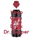 Keep Calm  And Keep Drink Dr. Pepper - Personalised Poster large