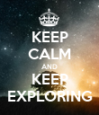 KEEP CALM AND KEEP EXPLORING - Personalised Poster large