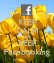 KEEP CALM AND KEEP Facebooking - Personalised Poster large