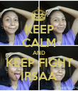 KEEP CALM AND KEEP FIGHT IRSAA - Personalised Poster large