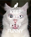 KEEP CALM AND KEEP FUNNY - Personalised Poster large