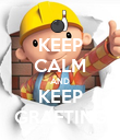 KEEP CALM AND KEEP GRAFTING - Personalised Poster large