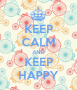 KEEP CALM AND KEEP HAPPY - Personalised Poster large