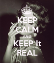 KEEP CALM AND KEEP It REAL - Personalised Poster large