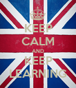KEEP CALM AND KEEP LEARNING - Personalised Poster large