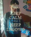 KEEP CALM AND KEEP LEGOWO - Personalised Poster large