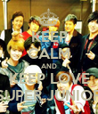 KEEP CALM AND KEEP LOVE SUPER JUNIOR - Personalised Poster large