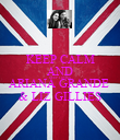 KEEP CALM AND KEEP LOVING ARIANA GRANDE  & LIZ GILLIES - Personalised Poster large