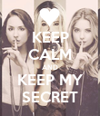 KEEP CALM AND KEEP MY SECRET - Personalised Poster large