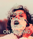 KEEP CALM AND KEEP ON SINGING - Personalised Poster large