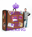 KEEP CALM AND KEEP PACKING - Personalised Poster small