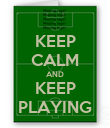 KEEP CALM AND KEEP PLAYING - Personalised Poster large