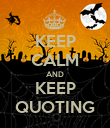 KEEP CALM AND KEEP QUOTING - Personalised Poster large
