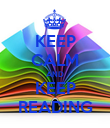 KEEP CALM AND KEEP READING - Personalised Poster large