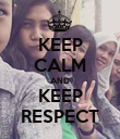 KEEP CALM AND KEEP RESPECT - Personalised Poster large