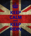 KEEP CALM AND KEEP RIDIN - Personalised Poster large