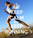 KEEP CALM AND KEEP RUNNING - Personalised Poster large