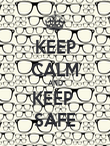 KEEP CALM AND KEEP  SAFE - Personalised Poster large