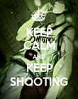 KEEP CALM AND KEEP SHOOTING - Personalised Poster large