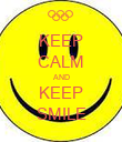 KEEP CALM AND KEEP SMILE - Personalised Poster large