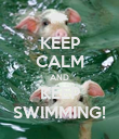 KEEP CALM AND KEEP SWIMMING! - Personalised Poster large