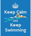 Keep Calm  AND Keep Swimming - Personalised Poster large