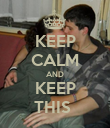 KEEP CALM AND KEEP THIS  - Personalised Poster large