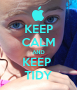 KEEP CALM AND KEEP  TIDY - Personalised Poster large