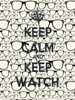 KEEP CALM AND KEEP WATCH - Personalised Poster large