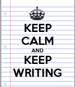 KEEP CALM AND KEEP WRITING - Personalised Poster large