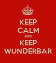 KEEP CALM AND KEEP WUNDERBAR - Personalised Poster large