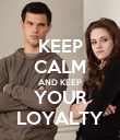 KEEP CALM AND KEEP YOUR LOYALTY - Personalised Poster large