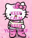 KEEP CALM AND KEEP YOUR SELF - Personalised Poster large