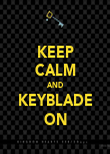 KEEP CALM AND KEYBLADE ON - Personalised Poster large