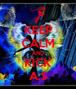 KEEP CALM AND KICK A.S - Personalised Poster large