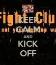 KEEP CALM AND KICK OFF - Personalised Poster large