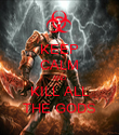 KEEP CALM AND KILL ALL THE GODS - Personalised Poster large