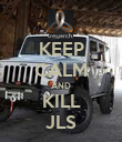 KEEP CALM AND KILL JLS - Personalised Poster large